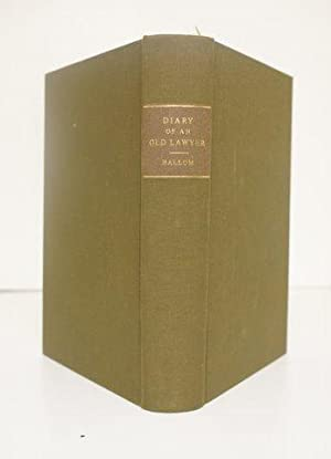 DIARY OF AN OLD LAWYER OR SCENES BEHIND THE CURTAIN.: Hallum, John.