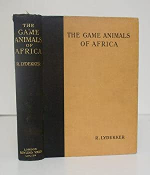 GAME ANIMALS OF AFRICA: Lydekker, R. And