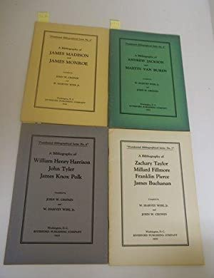 PRESIDENTIAL BIBLIOGRAPHICAL SERIES NO.'S 4,5,6,7.MADISON, MONROE, JACKSON, VAN BUREN, ...