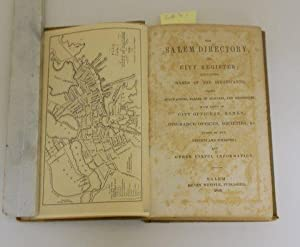 SALEM DIRECTORY, AND CITY REGISTER; CONTAINING NAMES OF THE INHABITANTS, THEIR OCCUPATIONS, PLACES ...