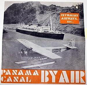 PANAMA CANAL BY AIR.: Isthmian Airways, Inc.