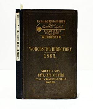WORCESTER DIRECTORY FOR 1865.