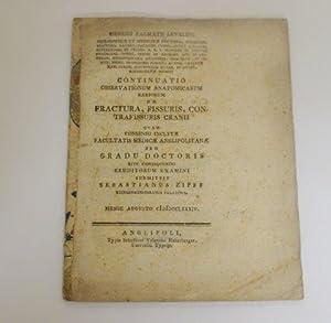 Continuatio Obseravtionum Anatomicarum Rariorum De Fractura, Fissuris, Contrafissuris ...