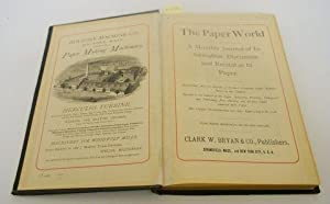 PAPER MILL DIRECTORY OF THE WORLD. A COMPLETE CATALOGUE OF ALL THE PAPER AND PULP MILLS ON THE ...
