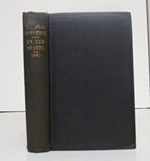 REPORT ON THE INTERNAL COMMERCE OF THE UNITED STATES FOR THE FISCAL YEAR 1881-'82. COMMERCE ...