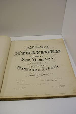 Atlas of Strafford County New Hampshire. From Actual Surveys Drawn and Published By Sanford and ...