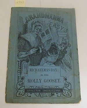 GRANDMAMMA EASY'S MICHAELMAS-DAY; OR, POOR MOLLY GOOSEY.: Appleton, Geo. S.