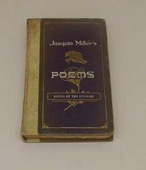 JOAQUIN MILLER'S POEMS. BEAR EDITION. VOLUME ONE: Miller, Joaquin