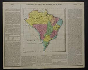 GEOGRAPHICAL, STATISTICAL AND HISTORICAL MAP BRAZIL.: Carey, Henry Charles & Isaac Lea.
