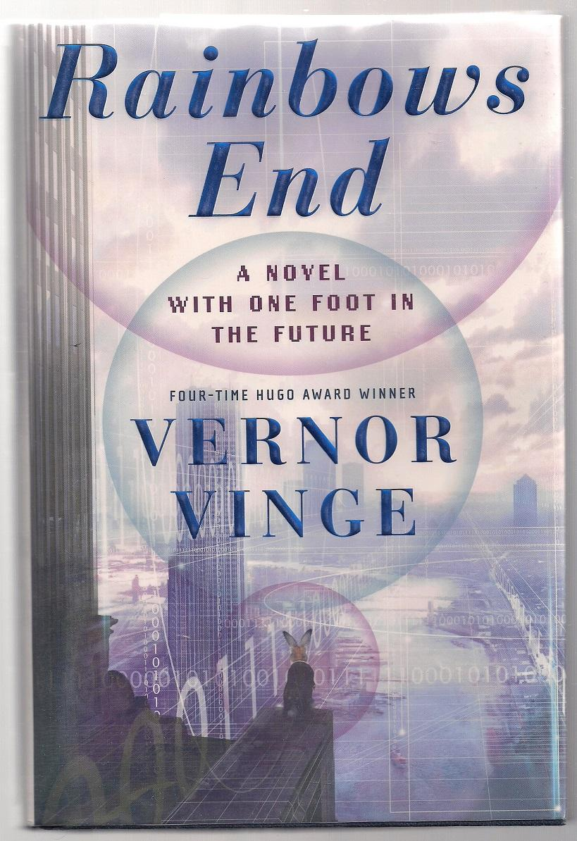 rainbow s end by vinge vernor tor new york hardcover first