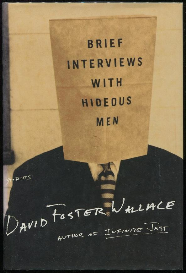 Brief Interviews With Hideous Men Wallace, David Foster Hardcover