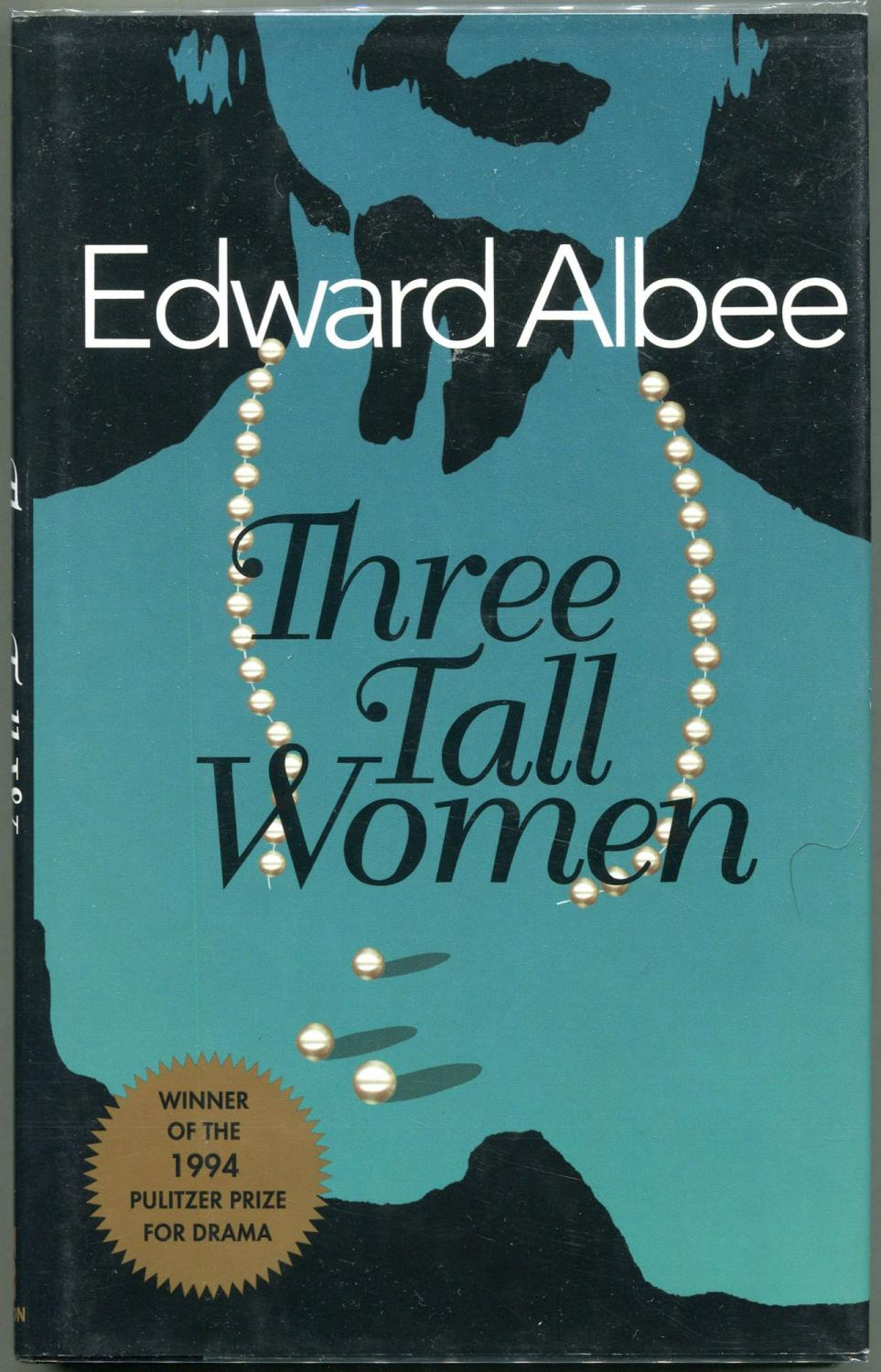 an examination of three tall women by edward albee All three women then return to the stage playing a at three different points in her life, outfitted by costumer ann roth in stylish dresses in various like albee himself, the son left home at a young age due to his mother's refusal to accept his homosexuality, and that fissure was never fully mended.
