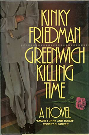 Greenwich Killing Time: Friedman, Kinky