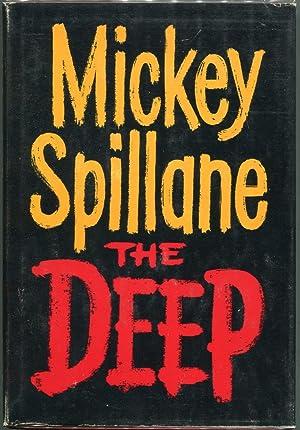 The Deep: Spillane, Mickey