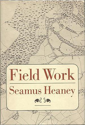 Field Work: Heaney, Seamus