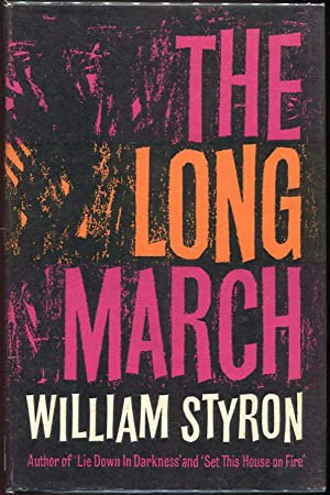 The Long March: Styron, William