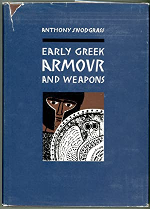 Early Greek Armour and Weapons; From the end of the Bronze Age to 600 B.C.