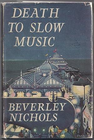 Death to Slow Music: Nichols, Beverley