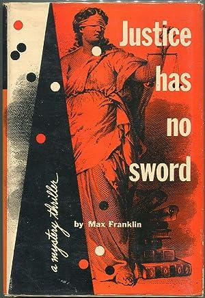 Justice Has No Sword: Franklin, Max