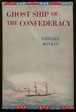 Ghost Ship of the Confederacy; The Story of the Alabama and Her Captain