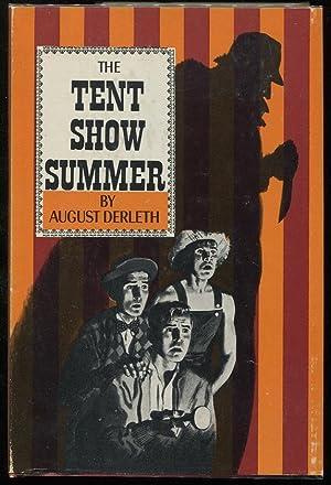 The Tent Show Summer: Derleth, August