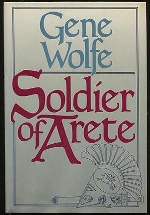 Soldier of Arete: Wolfe, Gene
