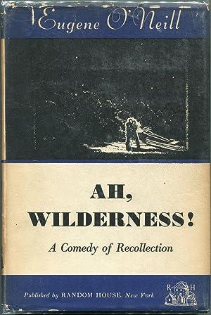 Ah, Wilderness!: O'Neill, Eugene