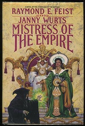 Mistress of the Empire: Feist, Raymond E.; Wurts, Janny