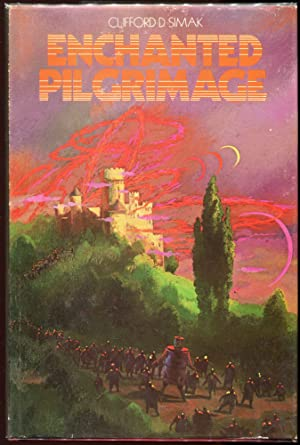 Enchanted Pilgrimage: Simak, Clifford D.