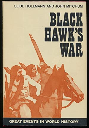Black Hawk's War: Hollmann, Clide; Mitchum,