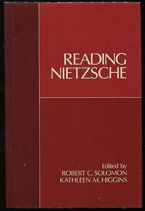 Reading Nietzsche: Solomon, Robert C.; Higgins, Kathleen M.