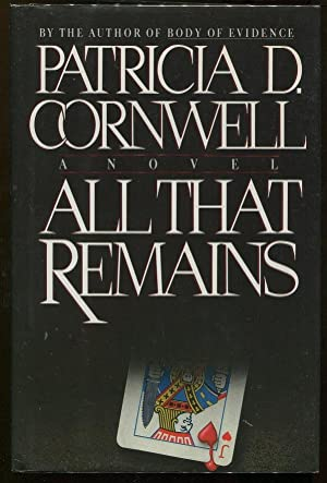 All that Remains: Cornwell, Patricia