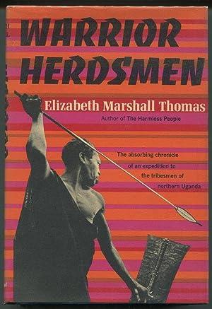 Warrior Herdsmen: Thomas, Elizabeth Marshall