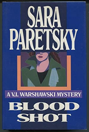 Blood Shot; A V.I. Warshawski Mystery: Paretsky, Sara