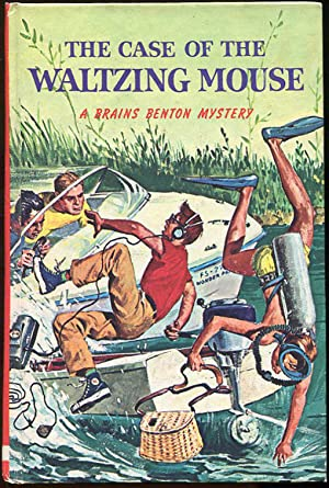 The Case of the Waltzing Mouse; A Brains Benton Mystery: Wyatt, George