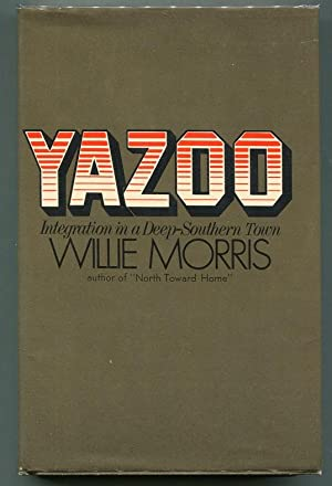 Yazoo; Integration in a Deep-Southern Town: Morris, Willie