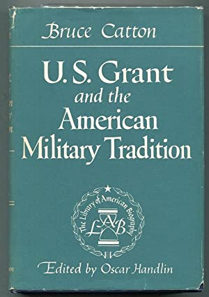 U.S. Grant and the American Military Tradition