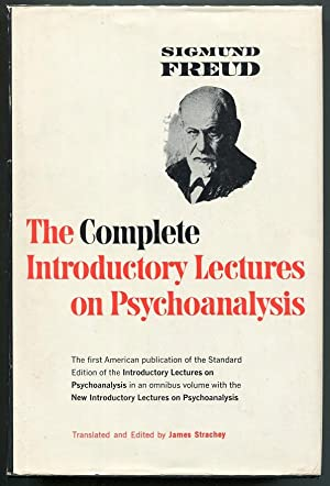 The Complete Introductory Lectures of Psychoanalysis