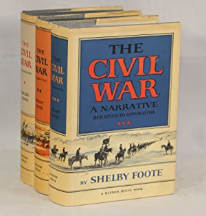 The Civil War: A Narrative; Fort Sumter to Perryville, Fredericksburg to Meridian, Red River to A...