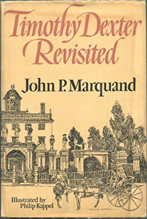 Timothy Dexter Revisited: Marquand, John P.