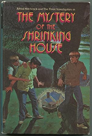 The Mystery of the Shrinking House: Arden, William