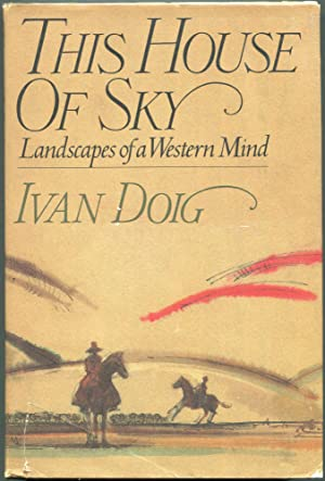 This House of Sky; Landscapes of a Western Mind