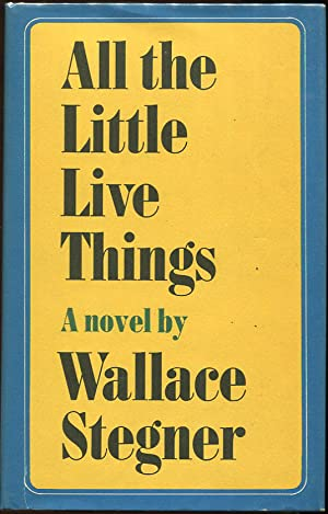 All the Little Live Things: Stegner, Wallace