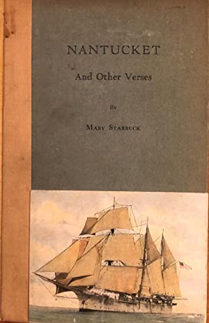 Nantucket and other verses: Mary Starbuck