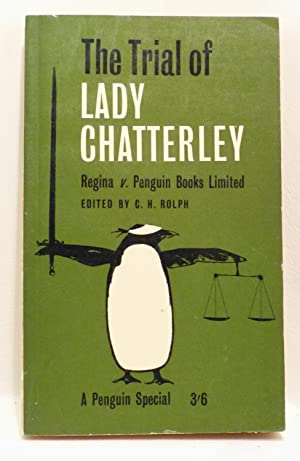 The Trial of Lady Chatterley. Regina v.: Rolph, C.H