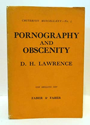 Pornography and Obscenity. Criterion Miscellany - No.: LAWRENCE D.H.