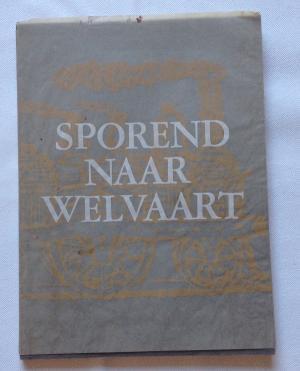 Sporend naar Welvaart, De betekenis van de: EERENBEEMT, H. VAN