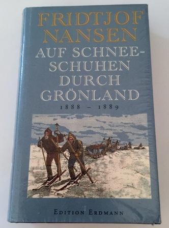 Auf Schneeschuhen durch Grönland : 1888 -: Nansen, Fridtjof: