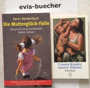2 TB, Die Mutterglück-Falle + 2. Unsere: Karin Deckenbach, Helga