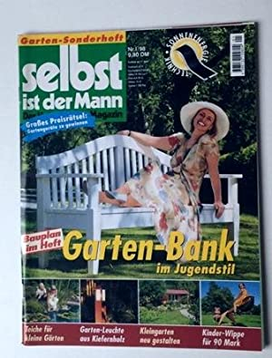 Selbst Ist Der Mann Das Heimwerker Magazin Nr I 98 Garten Sonderheft